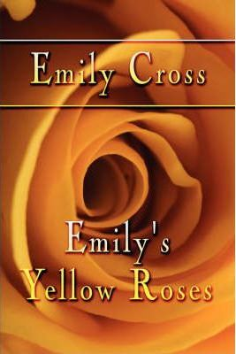 Emily's Yellow Roses Cover Image
