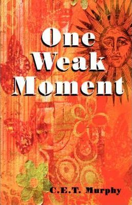 One Weak Moment Cover Image