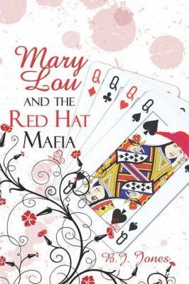 Mary Lou and the Red Hat Mafia Cover Image
