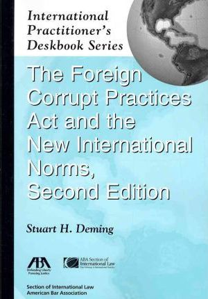 The Foreign Corrupt Practices Act And The New International