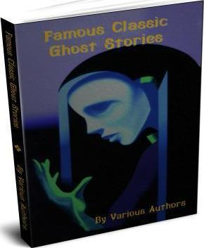 Famous Classic Ghost Stories
