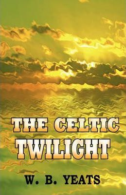 The Celtic Twilight Cover Image