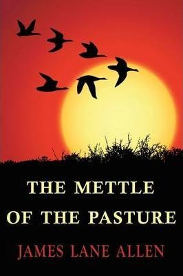 The Mettle of the Pasture Cover Image
