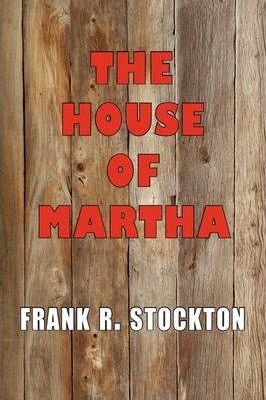 The House of Martha Cover Image