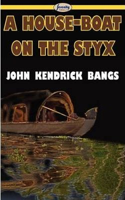 A House-Boat on the Styx Cover Image