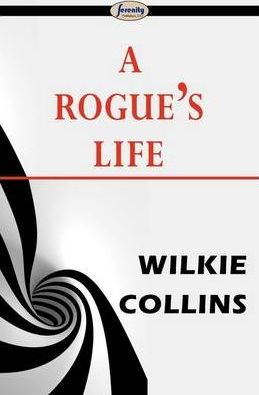 A Rogue's Life Cover Image