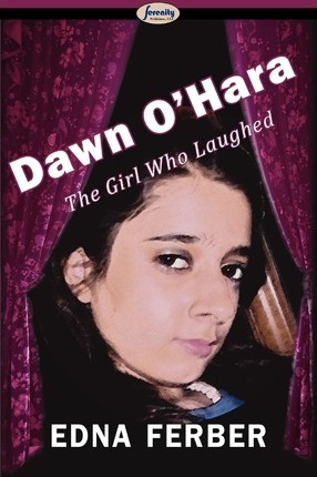 Dawn O'Hara, the Girl Who Laughed Cover Image