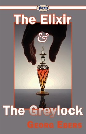 The Elixir and the Greylock Cover Image