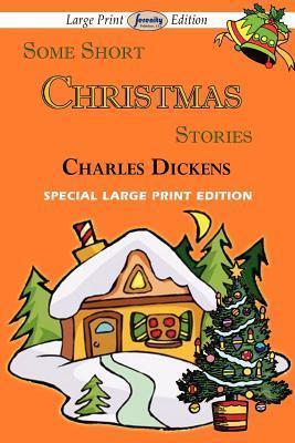 Some Short Christmas Stories (Large Print Edition) Cover Image