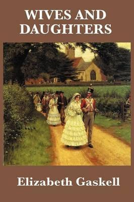 Wives and Daughters Cover Image