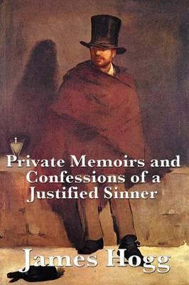Private Memoirs and Confessions of a Justified Sinner Cover Image