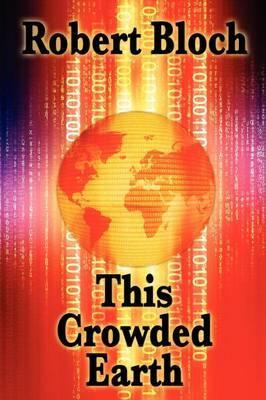 This Crowded Earth Cover Image