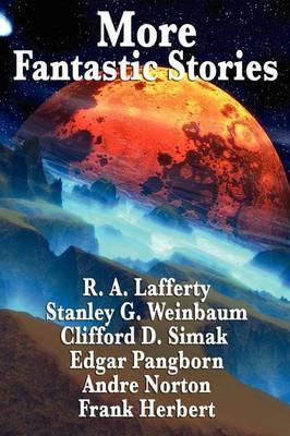 More Fantastic Stories Cover Image