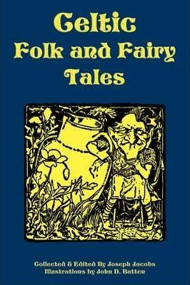 Celtic Folk and Fairy Tales Cover Image