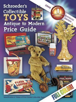 Schroeder's Collectible Toys Antique to Modern 11th Ed