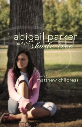 Abigail Parker and the Shade Tree Cover Image
