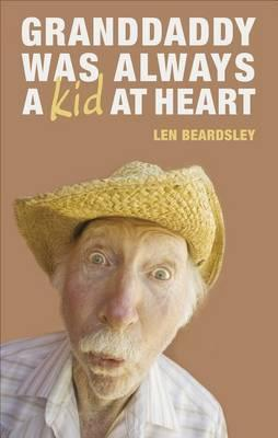 Granddaddy Was Always a Kid at Heart Cover Image