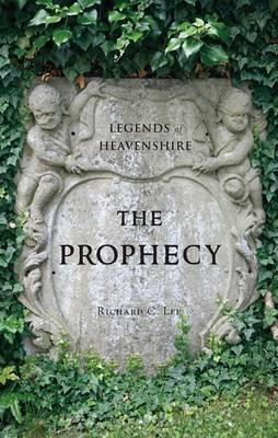 Legends of Heavenshire: The Prophecy Cover Image