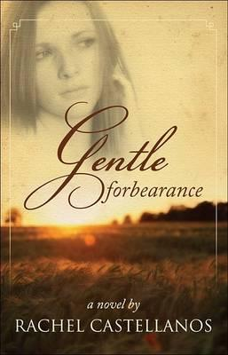 Gentle Forbearance Cover Image