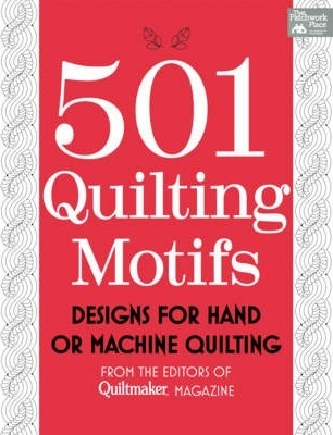 501 Quilting Motifs : Designs for Hand or Machine Quilting