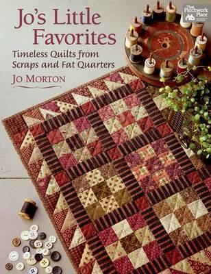 Jo's Little Favorites : Timeless Quilts from Scraps and Fat Quarters