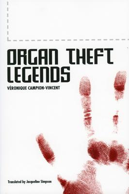 Organ Theft Legends