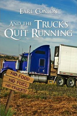 And the Trucks Quit Running Cover Image