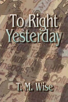 To Right Yesterday Cover Image