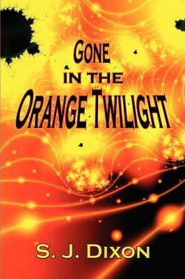 Gone in the Orange Twilight Cover Image