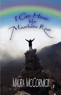I Can Hear the Mountains Roar Cover Image