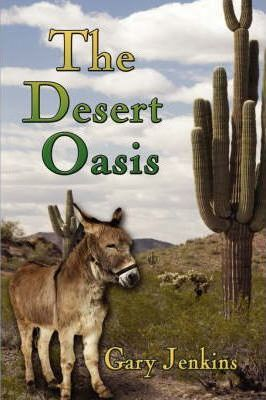 The Desert Oasis Cover Image