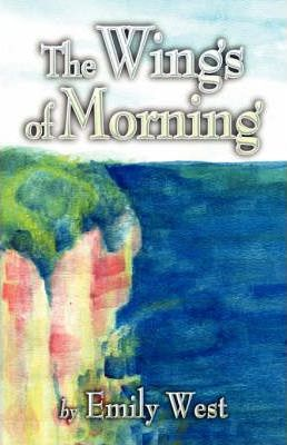 The Wings of Morning Cover Image
