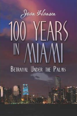 100 Years in Miami Cover Image