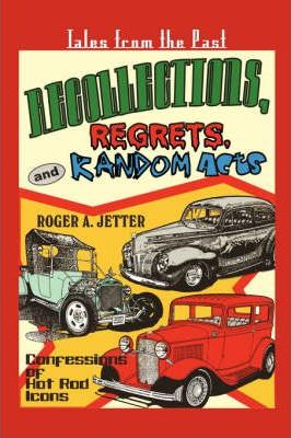 Recollections, Regrets, & Random Acts Cover Image