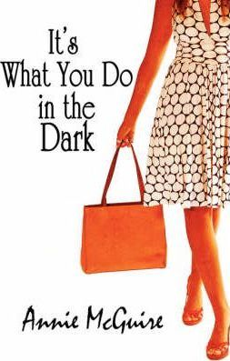It's What You Do in the Dark Cover Image
