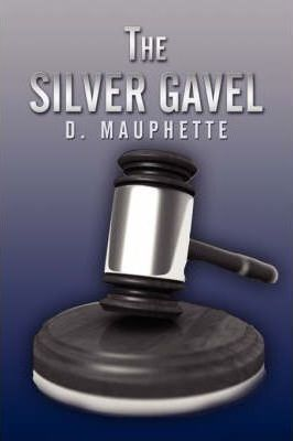 The Silver Gavel Cover Image