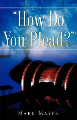 How Do You Plead? Cover Image