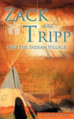 Zack and Tripp and the Indian Village Cover Image