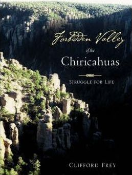 Forbidden Valley of the Chiricahuas Bk1 Cover Image