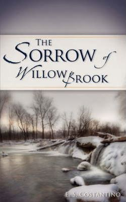 The Sorrow of Willow Brook