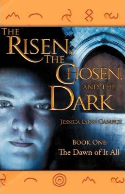 The Risen, the Chosen, and the Dark Cover Image