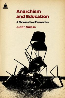 Anarchism And Education : A Political Perspective