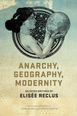 Anarchy, Geography, Modernity