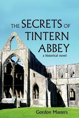 The Secrets of Tintern Abbey Cover Image