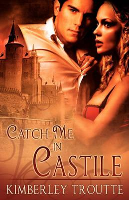 Catch Me in Castile Cover Image