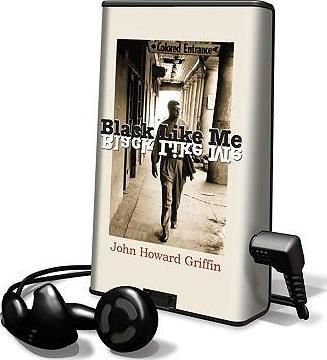 an analysis of the book black like me by john griffin Griffins conflict management style greatly changes after he undergoes his experiment at the beginning of his journey, he was very aggressive griffins conflict management is arbitrary because he is no longer what he was before the experiment and knows he is going to have to live like a black.