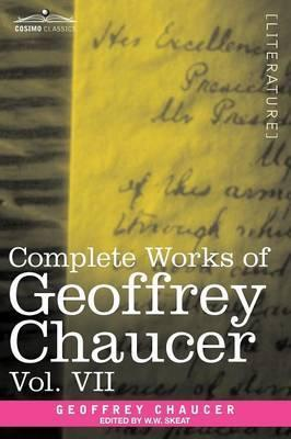 Complete Works of Geoffrey Chaucer, Vol. VII Cover Image