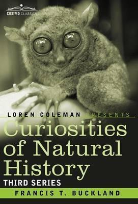 Curiosities of Natural History, in Four Volumes  Third Series