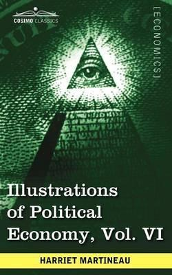 Illustrations of Political Economy, Vol. VI (in 9 Volumes) Cover Image