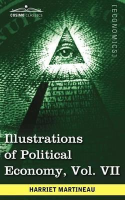 Illustrations of Political Economy, Vol. VII (in 9 Volumes) Cover Image